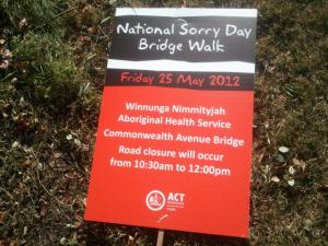 Sorry Day Bridge Walk poster. I tried to ressurrect it but couldn't find anything to hammer it into the ground with. Sorry.
