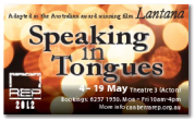 Speaking in Tongues finishes at Theatre 3 today (Saturday 19 May)