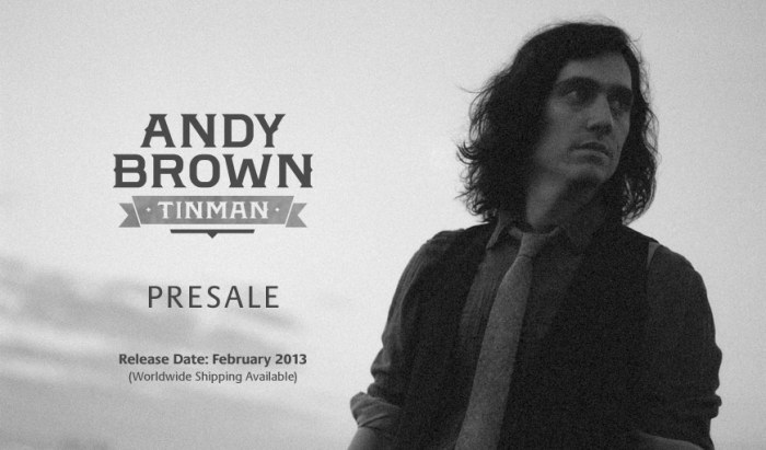 Andy Brown -- new album: 'Tin Man'