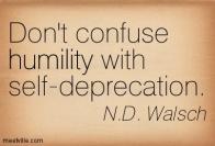 Humility vs self-deprecation